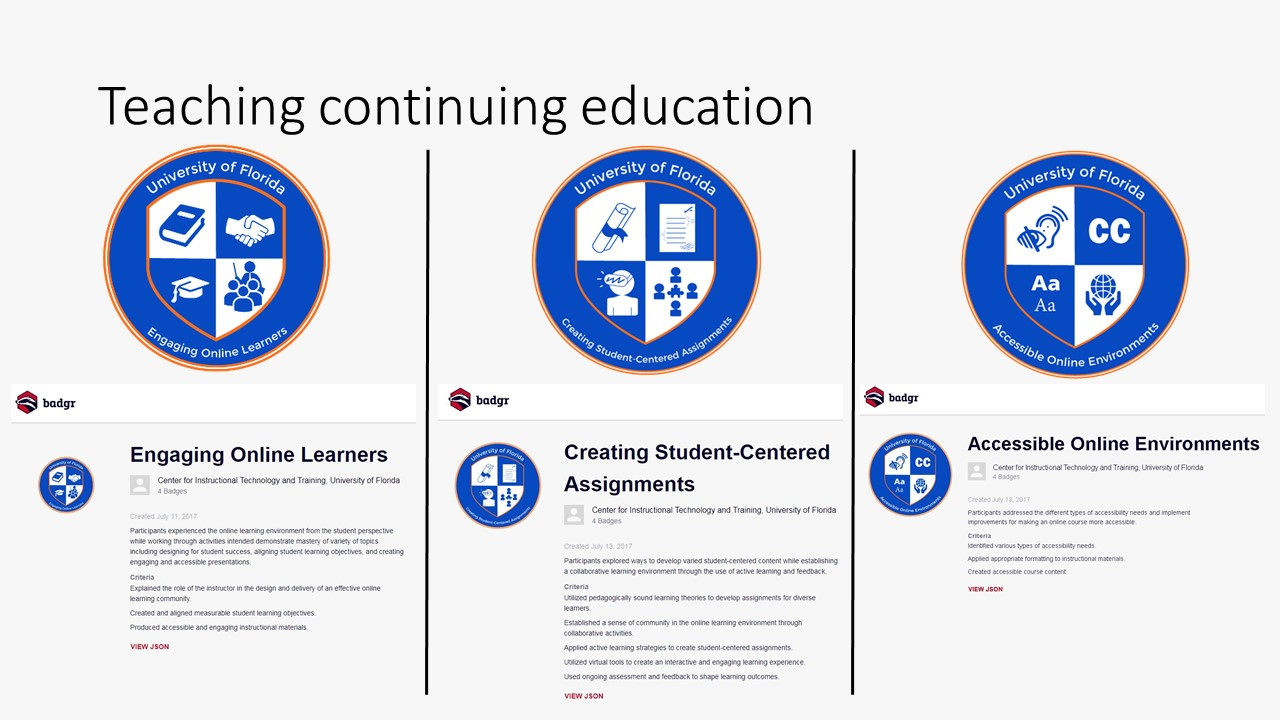 Three badges earned by Marsiske for training in online education: Engaging Online Learners, Creating Student Centered Assignments, Accessible Online Environments